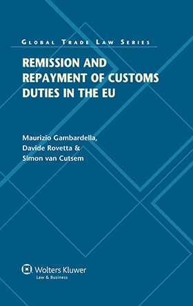 Remission and Repayment of Customs Duties in the EU