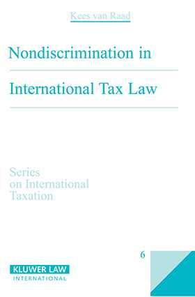 Non-Discrimination in International Tax Law by Kees Van Raad