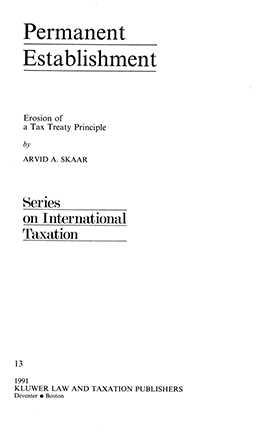 Permanent Establishment: Erosion of a Tax Treaty Principle