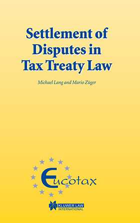 Settlement of Disputes in Tax Treaty Law