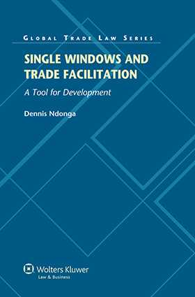 Single Windows and Trade Facilitation. A Tool for Development