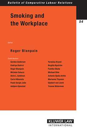 Smoking and the Workplace by Roger Blanpain