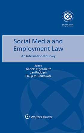 Social Media and Employment Law. An International Survey