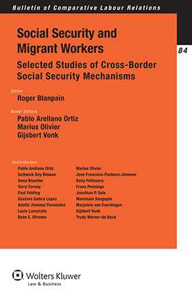 Social Security Law and Migrant Workers. Selected Studies of Cross-Border Social Security Mechanisms by