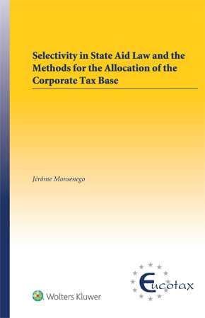 Selectivity in State Aid Law and the Methods for the Allocation of the Corporate Tax Base by MONSENEGO