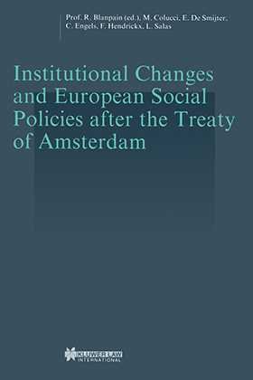 Institutional Changes and European Social Policies after the Treaty of Amsterdam