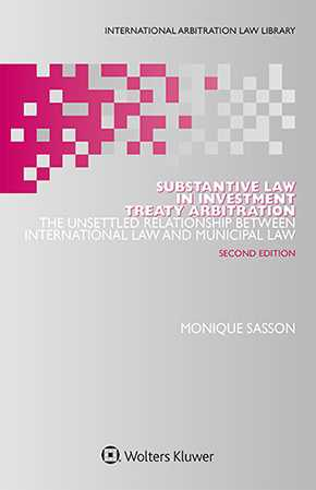 Substantive Law in Investment Treaty Arbitration, Second Edition by SASSON