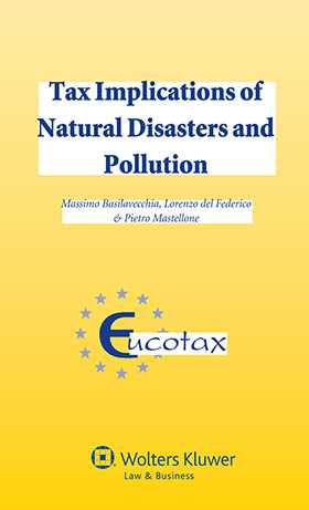 Tax Implications of Environmental Disasters and Pollution
