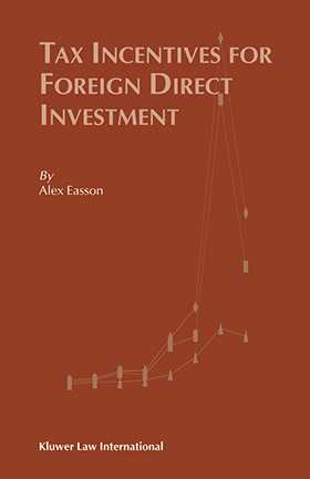 Tax Incentives for Foreign Direct Investment by A.J. Easson