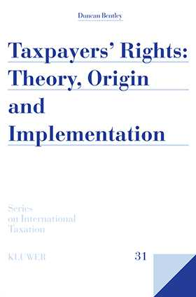 Taxpayers Rights: Theory, Origin and Implementation