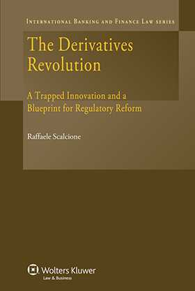 The Derivatives Revolution. A Trapped Innovation and a Blueprint for Regulatory Reform