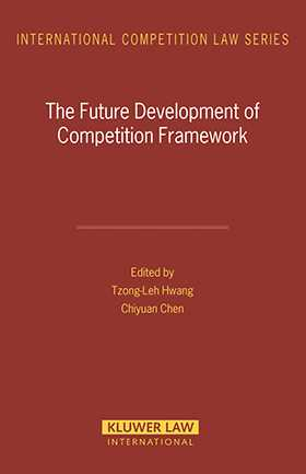 The Future Development of Competition Framework by