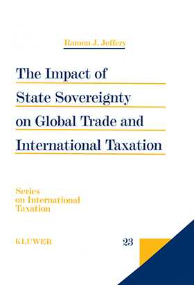 The Impact of State Sovereignty on Global Trade and International Taxation