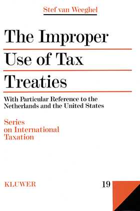 The Improper Use of Tax Treaties, With Particular Reference to the Netherlands and the United States