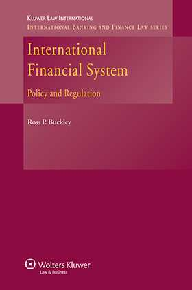 International Financial System: Policy and Regulation by Ross P Buckley