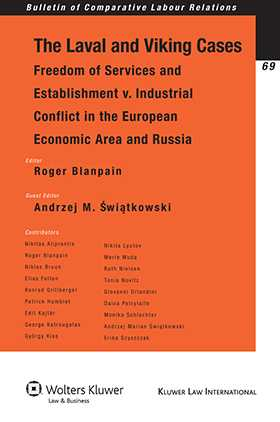 The Laval and Viking Cases: Freedom of Services and Establishment v. Industrial Conflict in the European Economic Area and Russia by