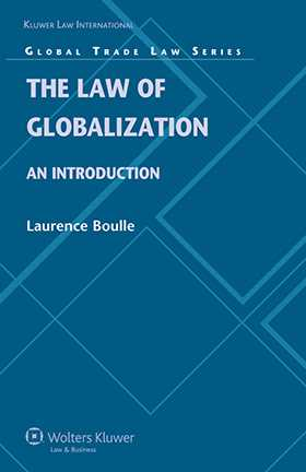 The Law of Globalization: An Introduction by Laurence Boulle