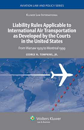 Liability Rules To International AirTransportation as Developed by the Courts in the US: Warsaw 1929 - Montreal 1999