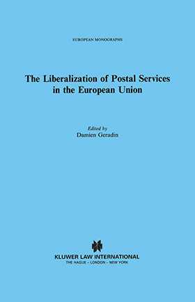 The Liberalization of Postal Services in the European Union