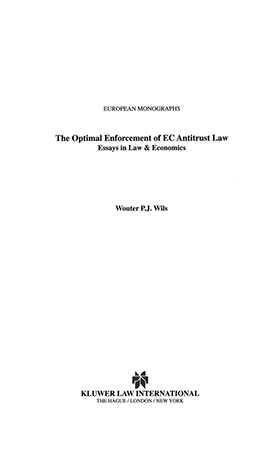The Optimal Enforcement of EC Antitrust Law, Essays in Law & Economics