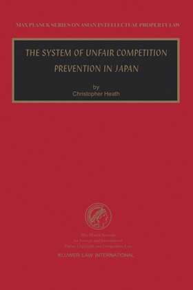 The System of Unfair Competition Prevention in Japan