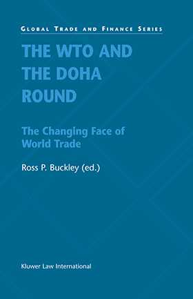 The WTO and the Doha Round:The Changing Face of World Trade