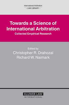Towards a Science of International Arbitration: Collected Empirical Research
