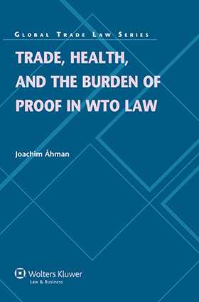 Trade Health and the Burden of Proof in WTO Law