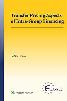 Transfer Pricing Aspects of Intra-Group Financing