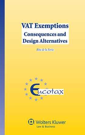 VAT Exemptions. Consequences and Design Alternatives by Rita de la Feria