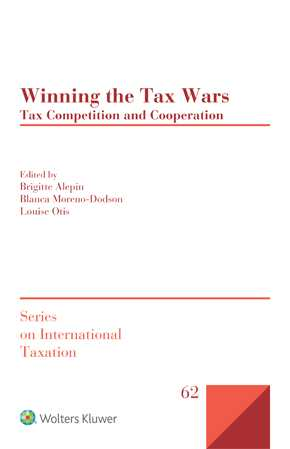 Winning the Tax Wars: Tax Competition and Cooperation by OTIS