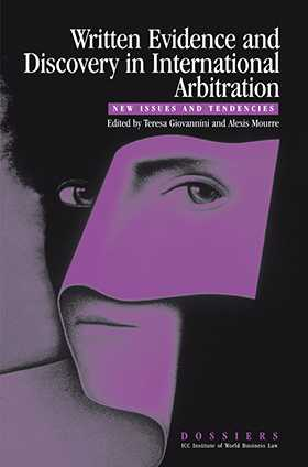 Written Evidence and Discovery in International Arbitration by