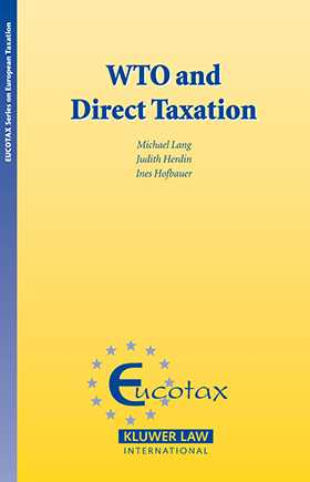 The WTO and Direct Taxation by Michael Lang