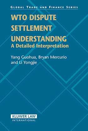 WTO Dispute Settlement Understanding: A Detailed Interpretation by
