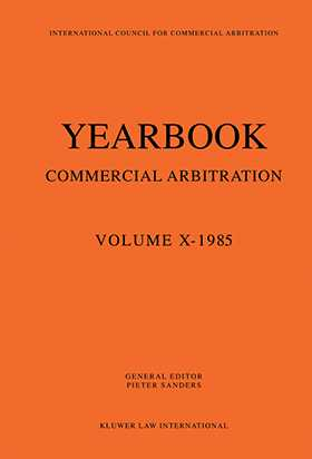 Yearbook Commercial Arbitration Volume X - 1985