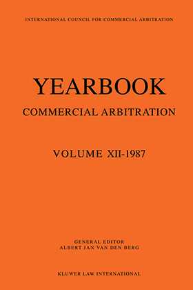 Yearbook Commercial Arbitration Volume XII - 1987