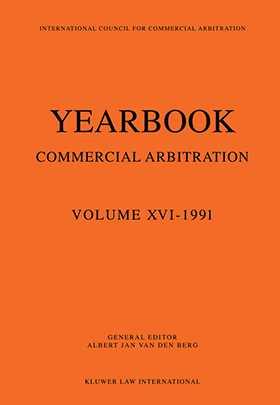 Yearbook Commercial Arbitration Volume XVI - 1991