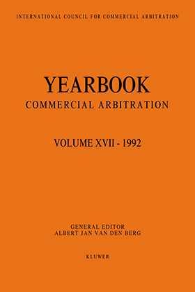 Yearbook Commercial Arbitration Volume XVII - 1992