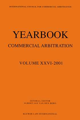 Yearbook Commercial Arbitration Volume XXVI - 2001