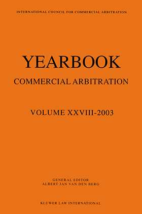 Yearbook Commercial Arbitration Volume 28, 2003 by