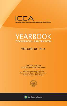 Yearbook Commercial Arbitration, Volume XLI 2016