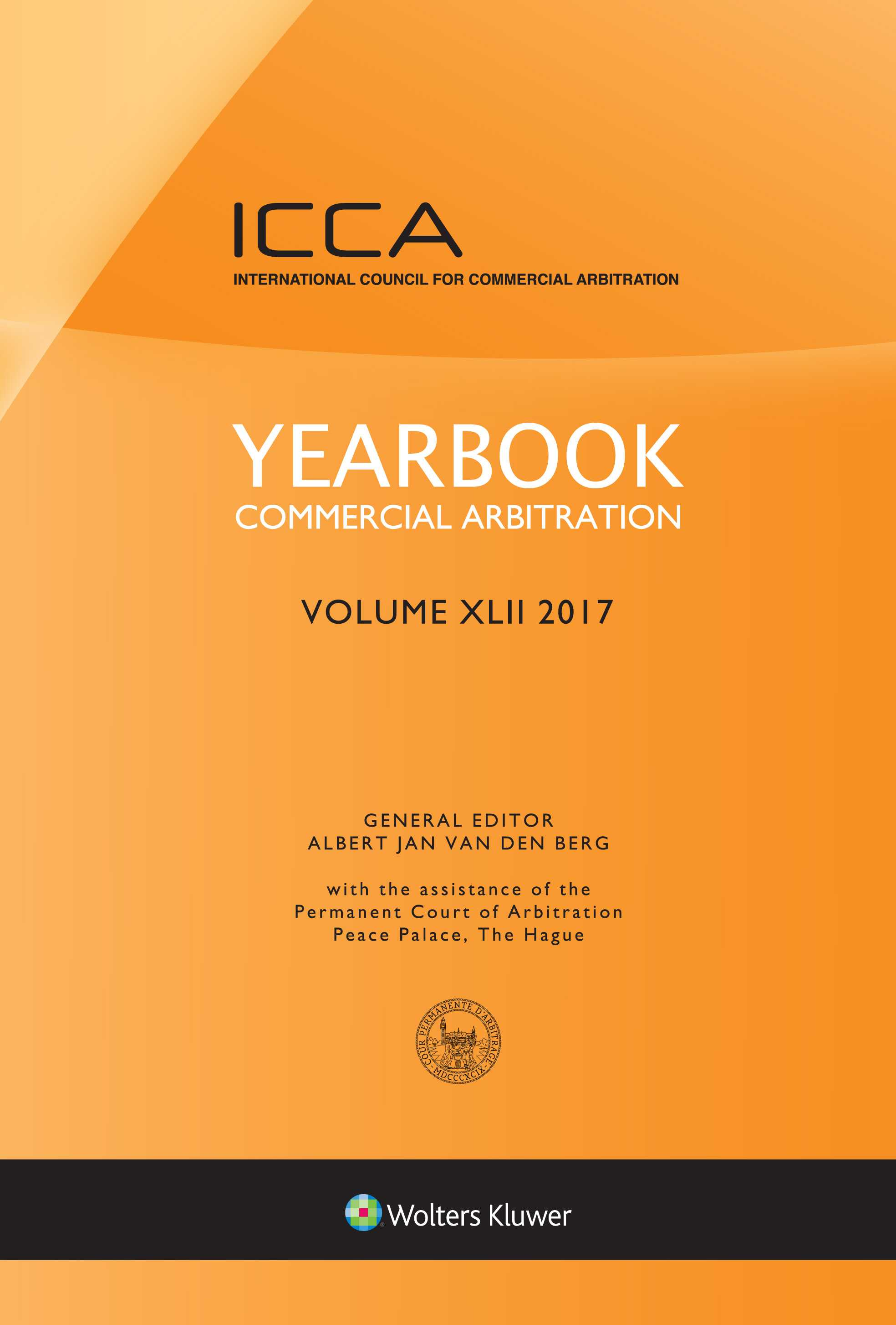 Yearbook Commercial Arbitration Volume  XLII – 2017 by VAN DEN BERG
