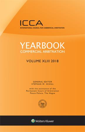 Yearbook Commercial Arbitration Volume XLIII – 2018 by VAN DEN BERG