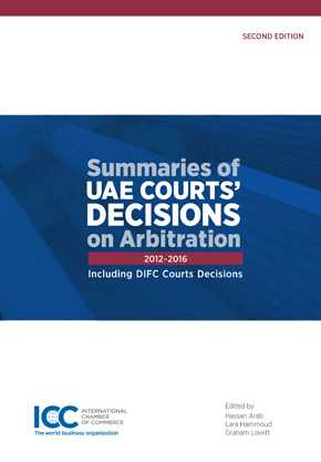 Summaries of UAE Courts' Decisions on Arbitration II (2012-2016) by ARAB