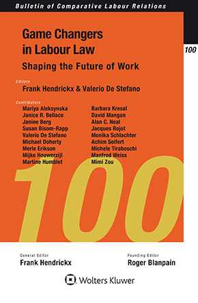 Game Changers in Labour Law: Shaping the Future of Work by HENDRICKX