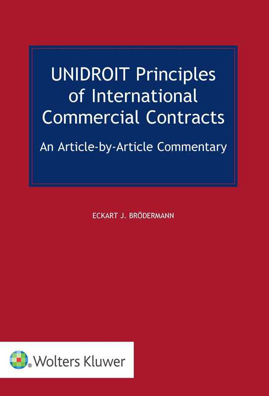 UNIDROIT Principles of International Commercial Contracts by BROEDERMANN