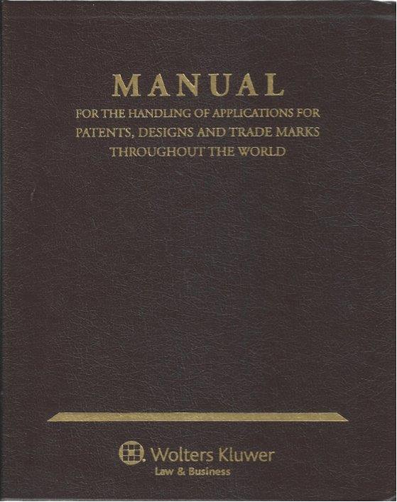 Manual for the Handling of Applications for Patents, Designs and Trademarks throughout the World by GODEAU