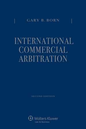 International Commercial Arbitration - Second Edition. Three-Volume Set