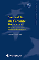 Sustainability and Corporate Governance: A Practice Guide to Implementing a Sustainability Governance System by GUTTERMAN