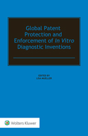 Global Patent Protection and Enforcement of In Vitro Diagnostic Inventions by MUELLER